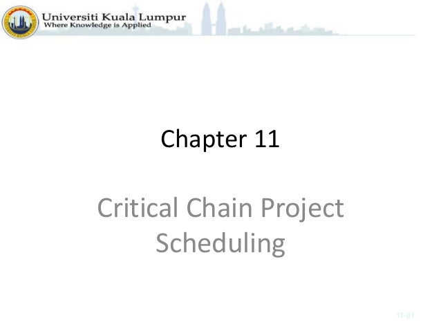 Chapter 11 Critical Chain Project Scheduling 11-01