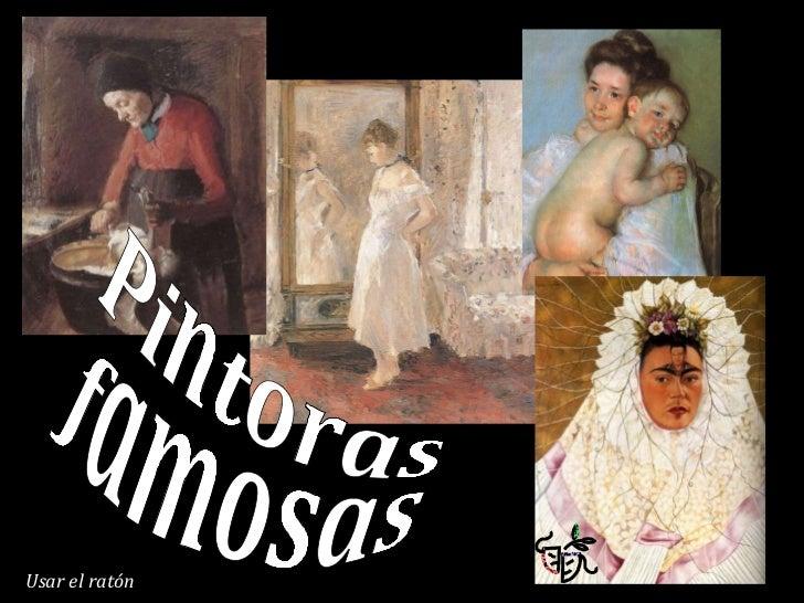 Pintoras famosas Usar el ratón