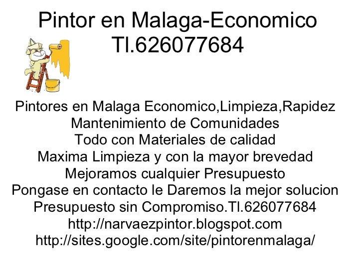 Pintor en Malaga-Economico           Tl.626077684Pintores en Malaga Economico,Limpieza,Rapidez          Mantenimiento de C...