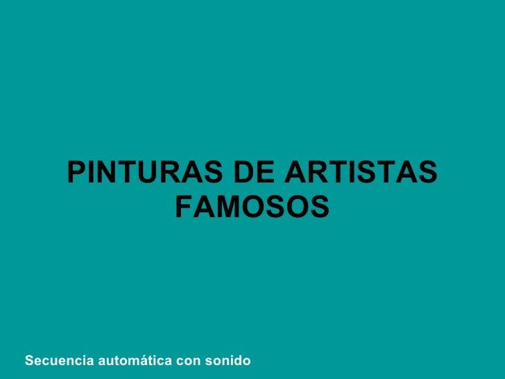 PINTURAS DE ARTISTAS FAMOSOS VMGR/05 Secuencia automática con sonido