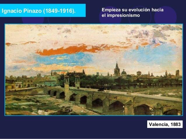 Ignacio Pinazo (1849-1916).  Empieza su evolución hacia  el impresionismo  Valencia, 1883