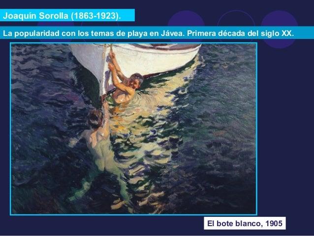 Joaquín Sorolla (1863-1923).  La popularidad con los temas de playa en Jávea. Primera década del siglo XX.  El bote blanco...