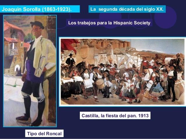 Joaquín Sorolla (1863-1923). La segunda década del siglo XX.  Tipo del Roncal  Los trabajos para la Hispanic Society  Cast...