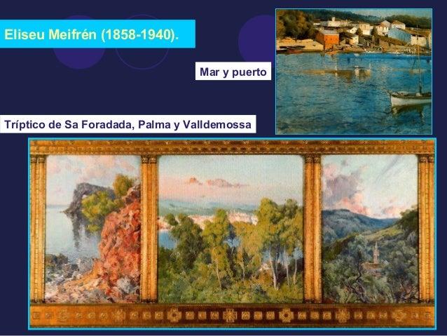 Eliseu Meifrén (1858-1940).  Mar y puerto  Tríptico de Sa Foradada, Palma y Valldemossa