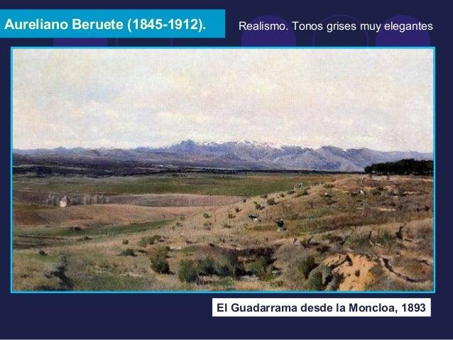 Aureliano Beruete (1845-1912).  Realismo. Tonos grises muy elegantes  El Guadarrama desde la Moncloa, 1893