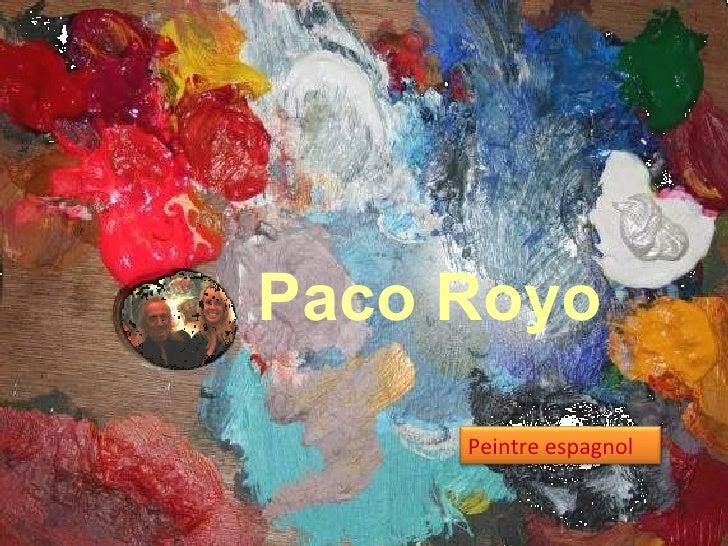 Paco Royo Peintre espagnol