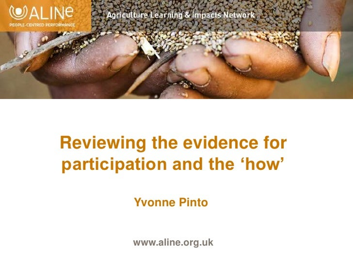 Reviewing the evidence for participation and the 'how'<br />Yvonne Pinto<br />www.aline.org.uk<br />