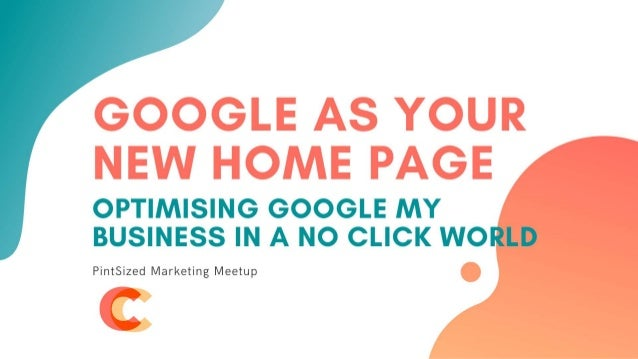 Optimising Google My Business in a No Click World