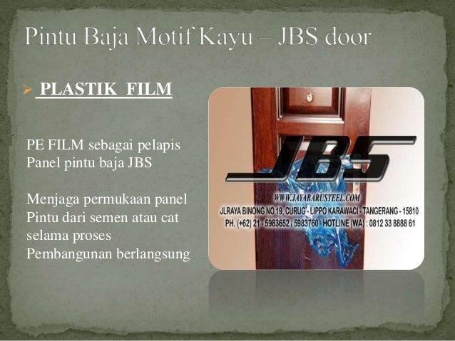 PE FILM sebagai pelapis Panel pintu baja JBS Menjaga permukaan panel Pintu dari semen atau cat selama proses Pembangunan b...