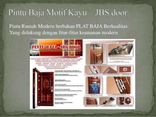 Pintu Rumah Modern berbahan PLAT BAJA Berkualitas Yang didukung dengan fitur-fitur keamanan modern