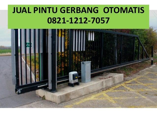 Motor Penggerak Pintu Gerbang Otomatis 0821 1212 7057