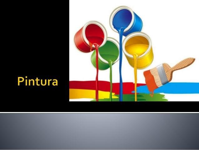  La pintura es el arte de la representación gráfica utilizando pigmentos mezclados con otras sustancias aglutinantes orgá...
