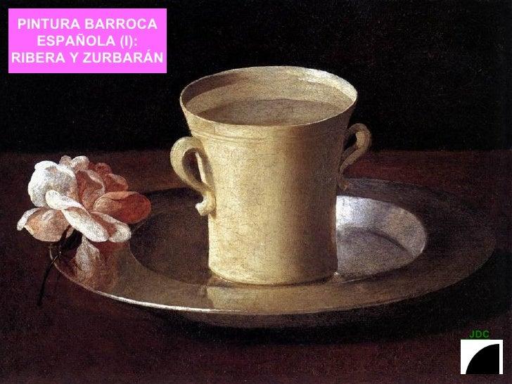 PINTURA BARROCA ESPAÑOLA (I): RIBERA Y ZURBARÁN