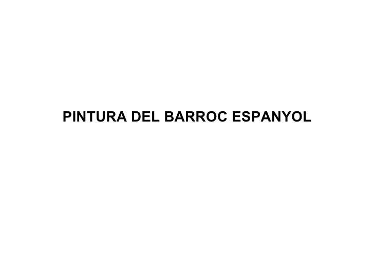 PINTURA DEL BARROC ESPANYOL