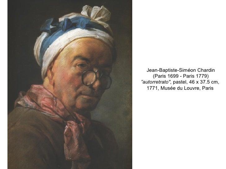 """Jean-Baptiste-Siméon Chardin (Paris 1699 - Paris 1779) """" autorretrato"""" , pastel, 46 x 37.5 cm,  1771, Musée du Louvre..."""