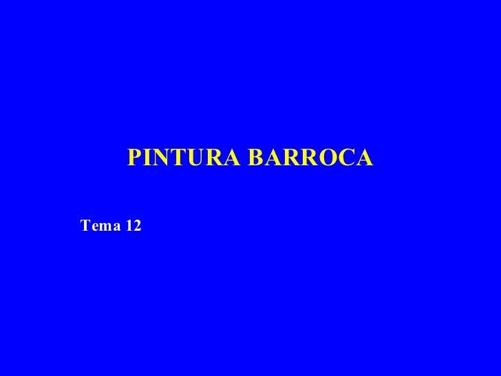 PINTURA BARROCA Tema 12