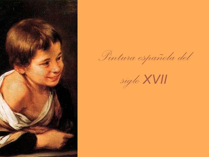 Pintura española del siglo  XVII
