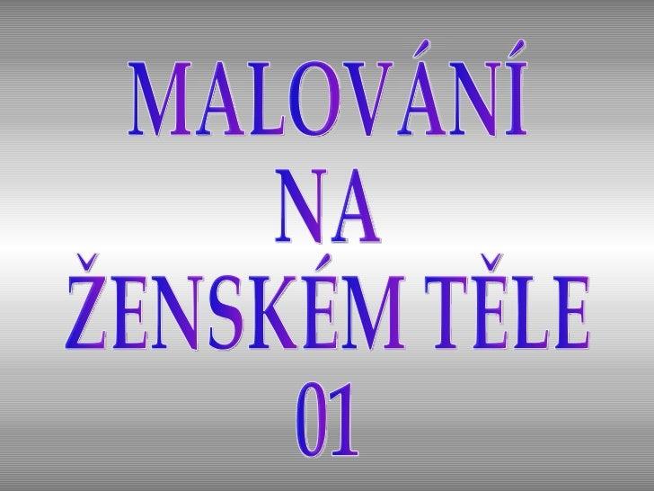 MALOVÁNÍ NA ŽENSKÉM TĚLE 01