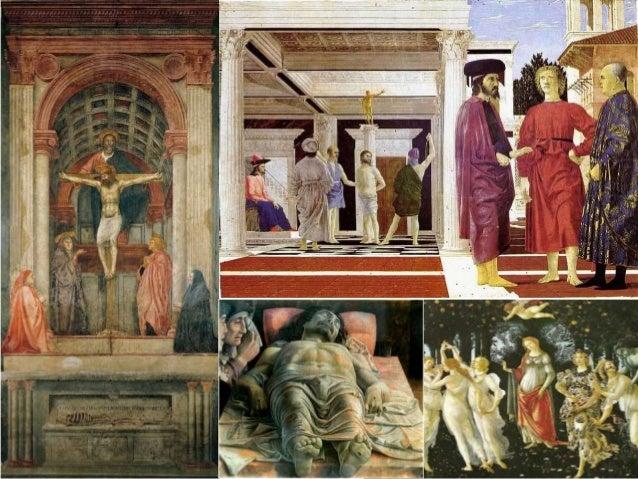 A Trindade com a Virgem, S. João Evangelista e doadores. Masaccio A Flagelação de Cristo, Piero della Francesca Lamentaçõe...