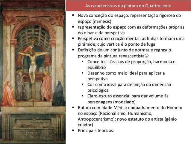 As caracterísicas da pintura do Quattrocento Masaccio, O Pagamento do Tributo, c. 1427, fresco na Capela Brancacci, Floren...