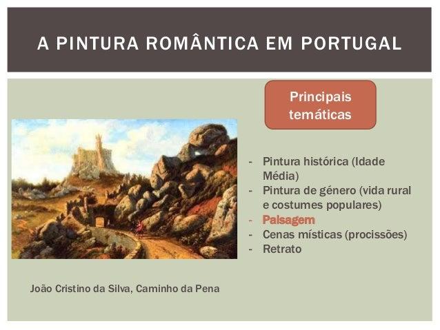 A PINTURA ROMÂNTICA EM PORTUGAL                                                 Principais                                ...