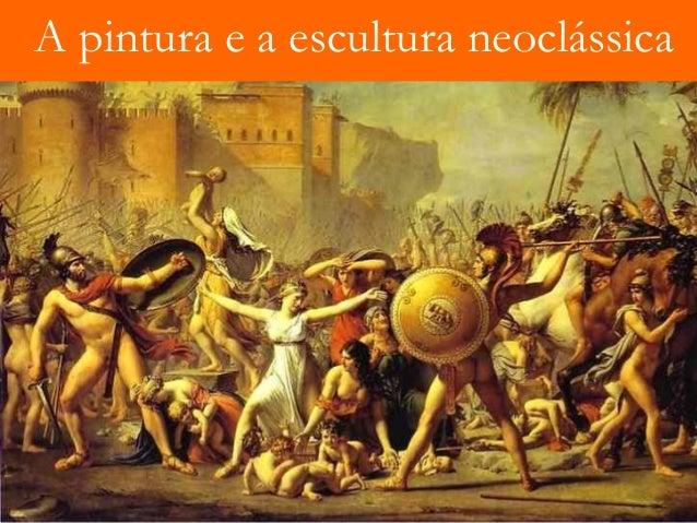 A pintura e a escultura neoclássica