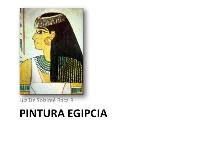 Luz De Solzireé Baca RPINTURA EGIPCIA