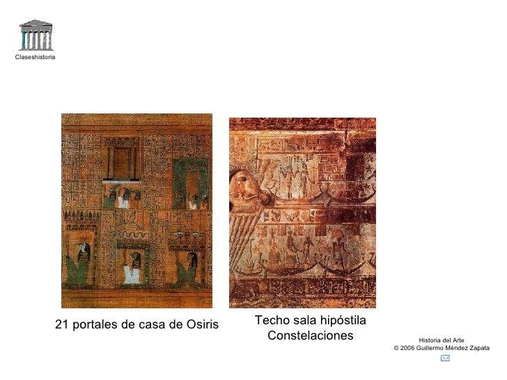 Claseshistoria Historia del Arte © 2006 Guillermo Méndez Zapata 21 portales de casa de Osiris Techo sala hipóstila Constel...