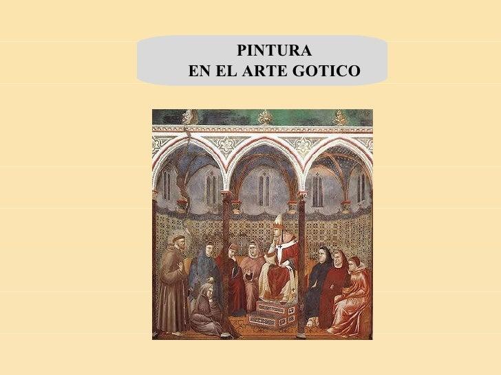 PINTURA EN EL ARTE GOTICO