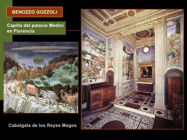BENOZZO GOZZOLI Capilla del palacio Medici en Florencia Cabalgata de los Reyes Magos