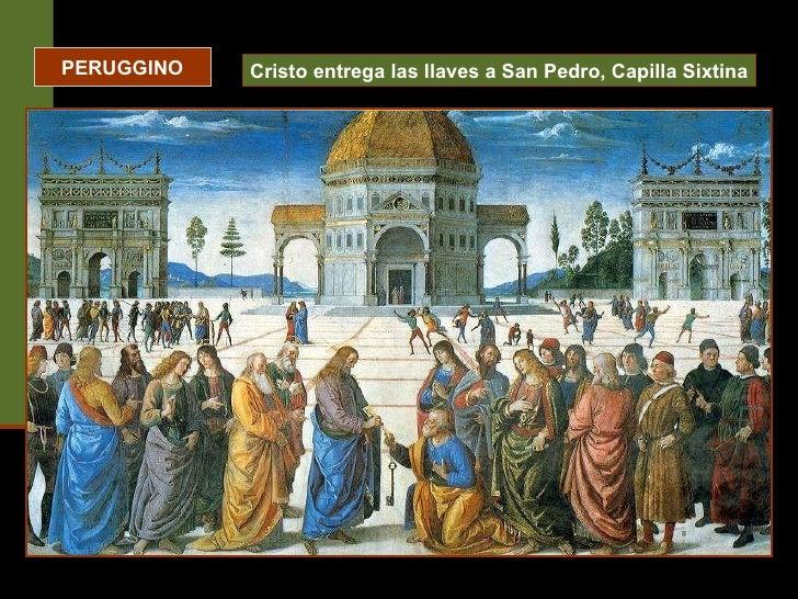 PERUGGINO Cristo entrega las llaves a San Pedro, Capilla Sixtina