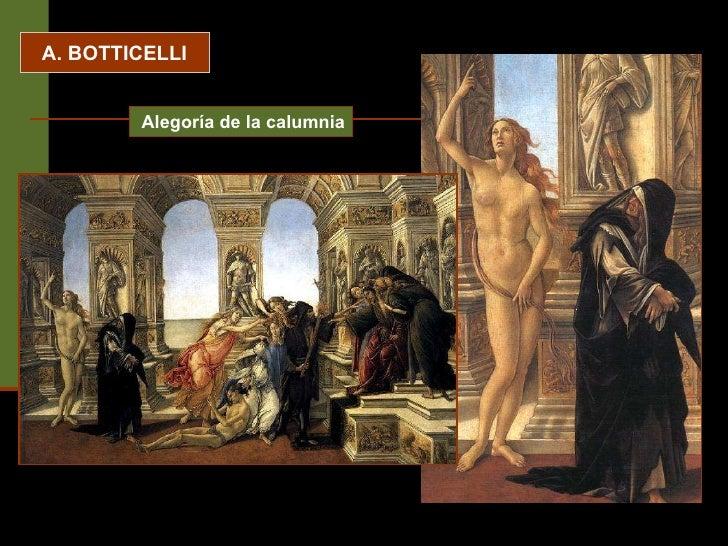 A. BOTTICELLI Alegoría de la calumnia