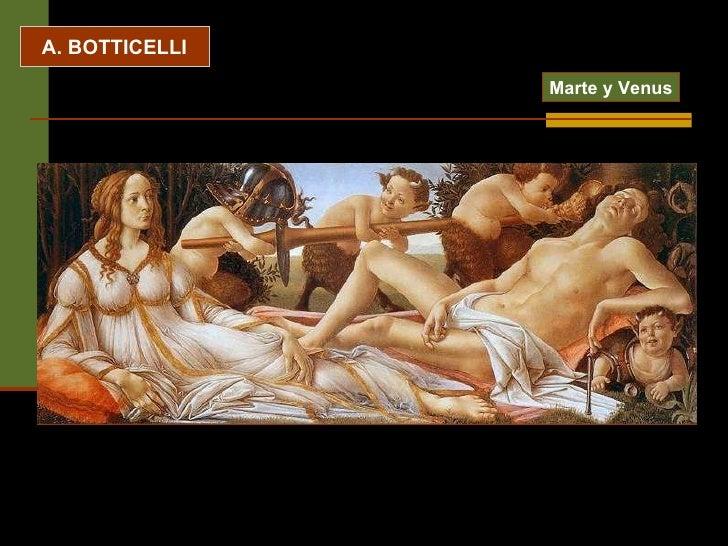 A. BOTTICELLI Marte y Venus