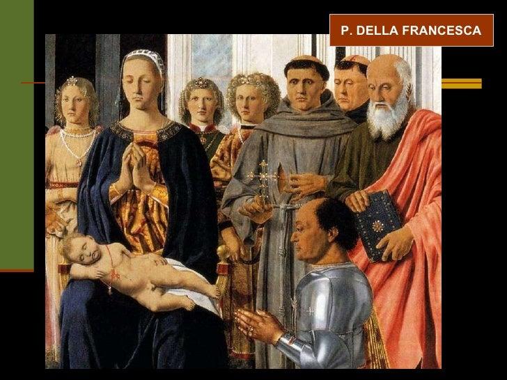 P. DELLA FRANCESCA