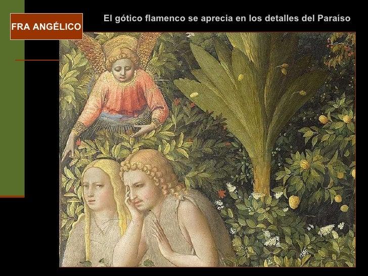 FRA ANGÉLICO El gótico flamenco se aprecia en los detalles del Paraíso