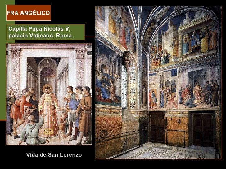 FRA ANGÉLICO Capilla Papa Nicolás V, palacio Vaticano, Roma. Vida de San Lorenzo