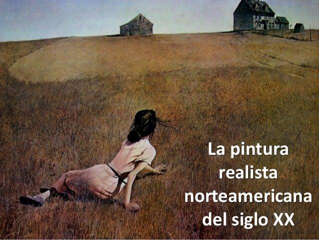 La pintura realista norteamericana del siglo XX