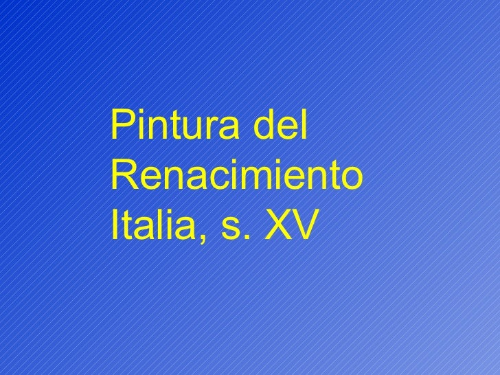 Pintura del Renacimiento Italia, s. XV