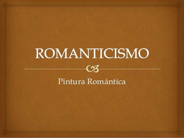 Pintura Romántica