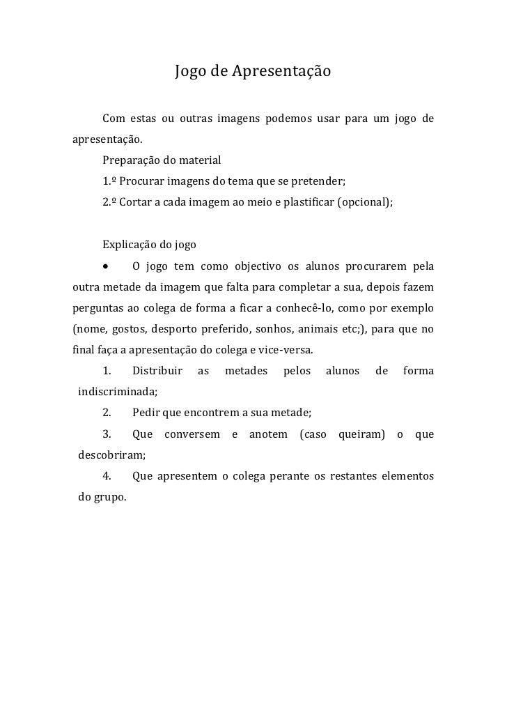 Jogo de Apresentação<br />Com estas ou outras imagens podemos usar para um jogo de apresentação. <br />Preparação do mater...