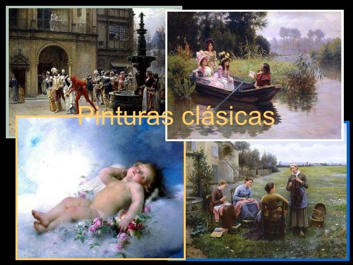 Pinturas clásicas .