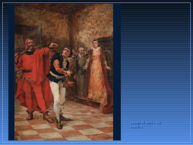 Hamlet ante suHamlet ante su madremadre