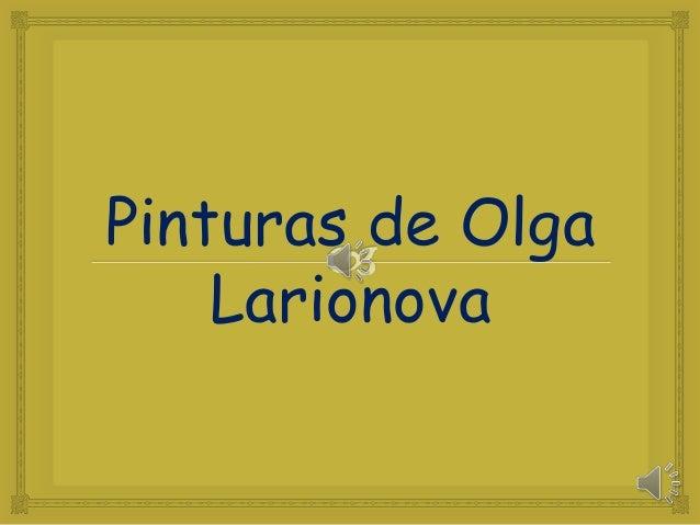 Pinturas de OlgaLarionova