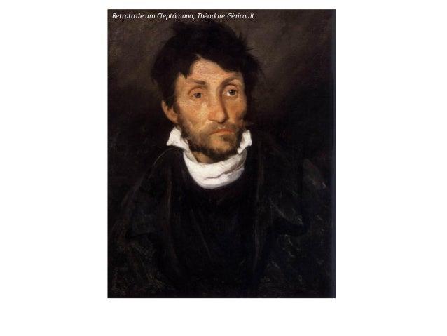 Retrato de um Cleptómano, Théodore Géricault
