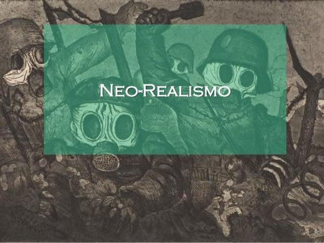 Introdução O neorrealismo foi uma corrente artística que marcou as propostas de pintura de pendor social dos anos 30 e 40,...