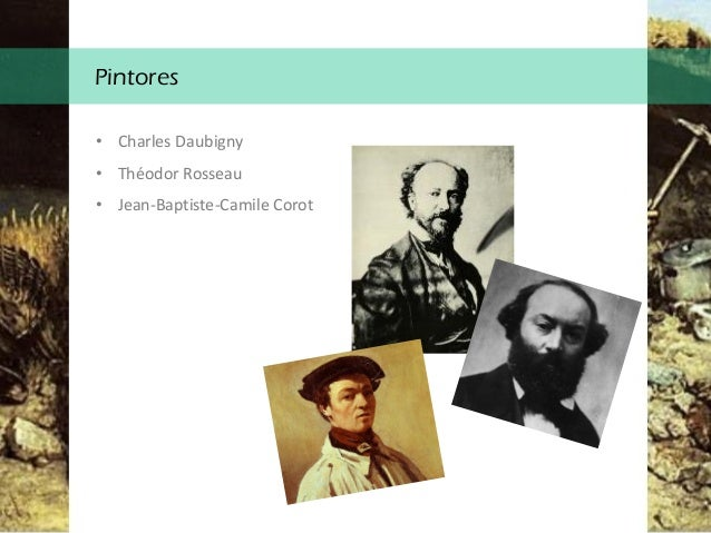 Pintores • Charles Daubigny • Théodor Rosseau • Jean-Baptiste-Camile Corot