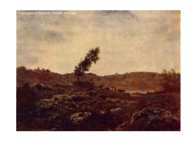A paisagem de Barbizon, Théodor Rousseau