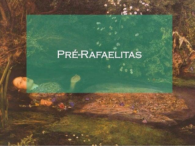 Pré-Rafaelitas