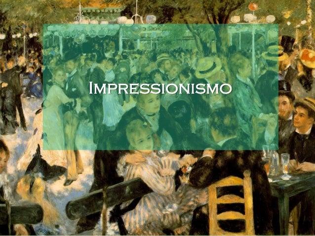 Introdução Pode-se dizer que o Impressionismo foi uma tendência da arte, principalmente francesa, que dominou o fim do séc...