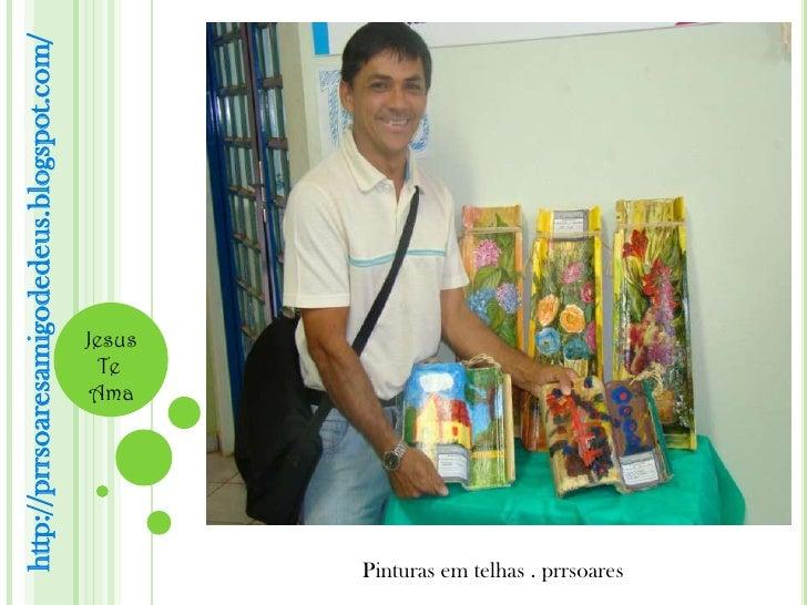 http://prrsoaresamigodedeus.blogspot.com/                                   Te                                  Ama       ...